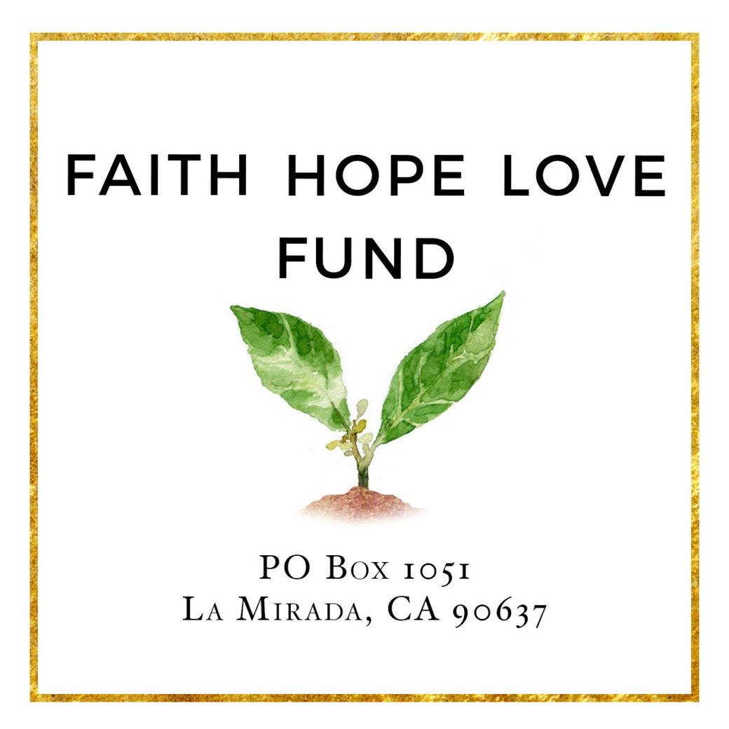 Faith Hope Love Fund