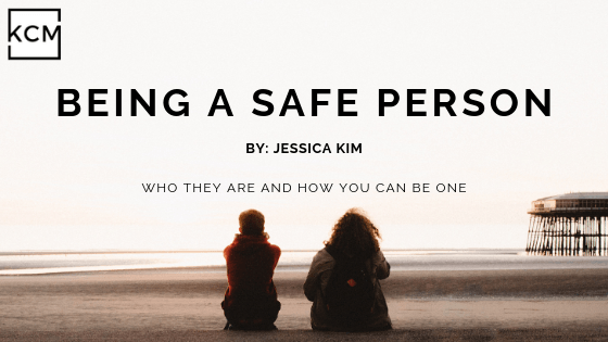 Being a Safe Person by Jessica Kim