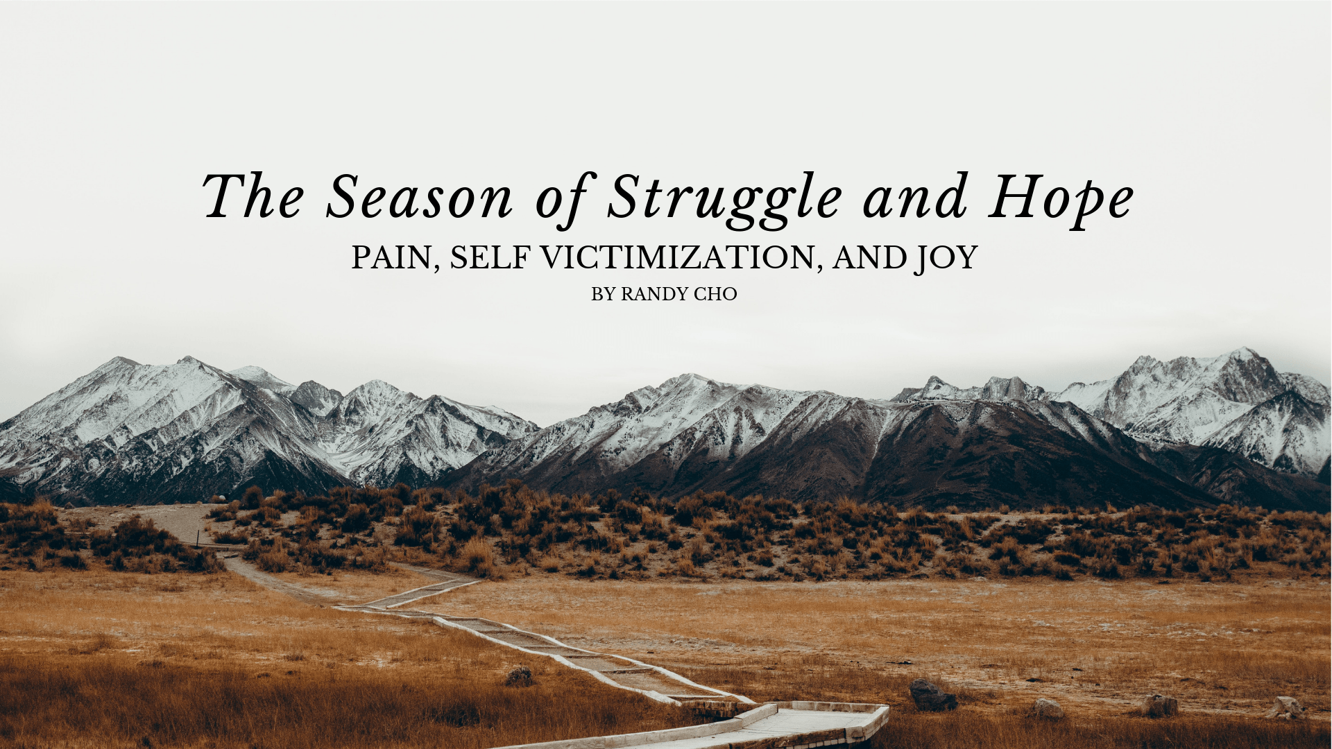 The Season of Struggle and Hope by Randy Cho