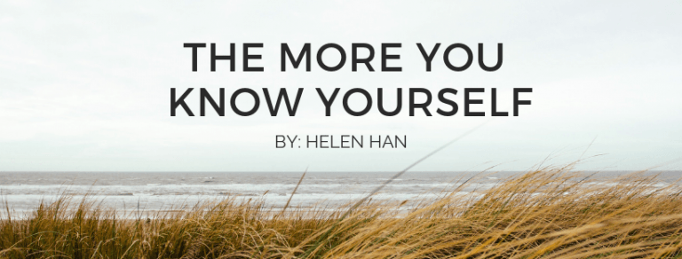 The More You Know Yourself by Helen Han