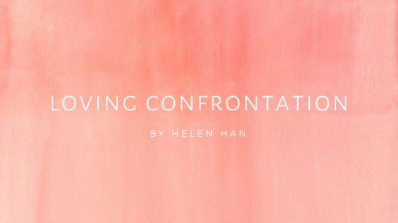 Loving Confrontation