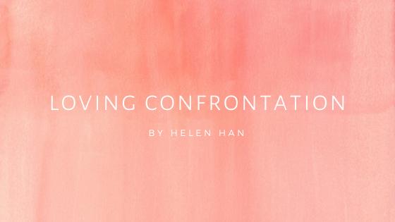Loving Confrontation
