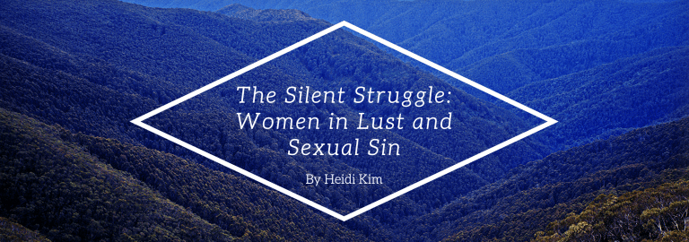 The Silent Struggle: Women in Lust and Sexual Sin